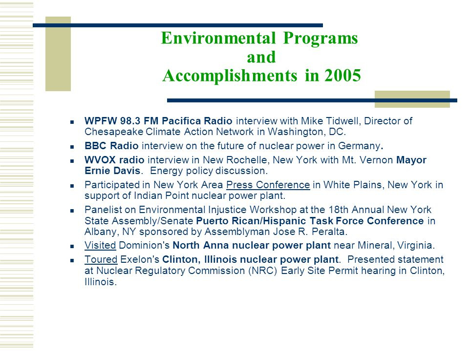 Environmental Programs and Accomplishments in 2005 WPFW 98.3 FM Pacifica Radio interview with Mike Tidwell, Director of Chesapeake Climate Action Network in Washington, DC.