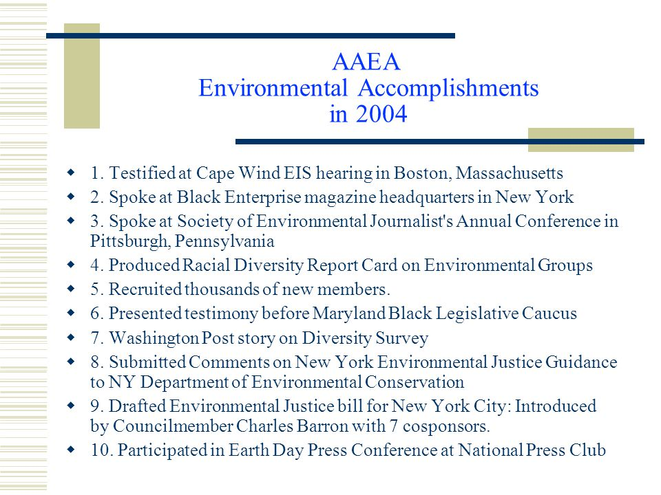 AAEA Environmental Accomplishments in 2004  1.