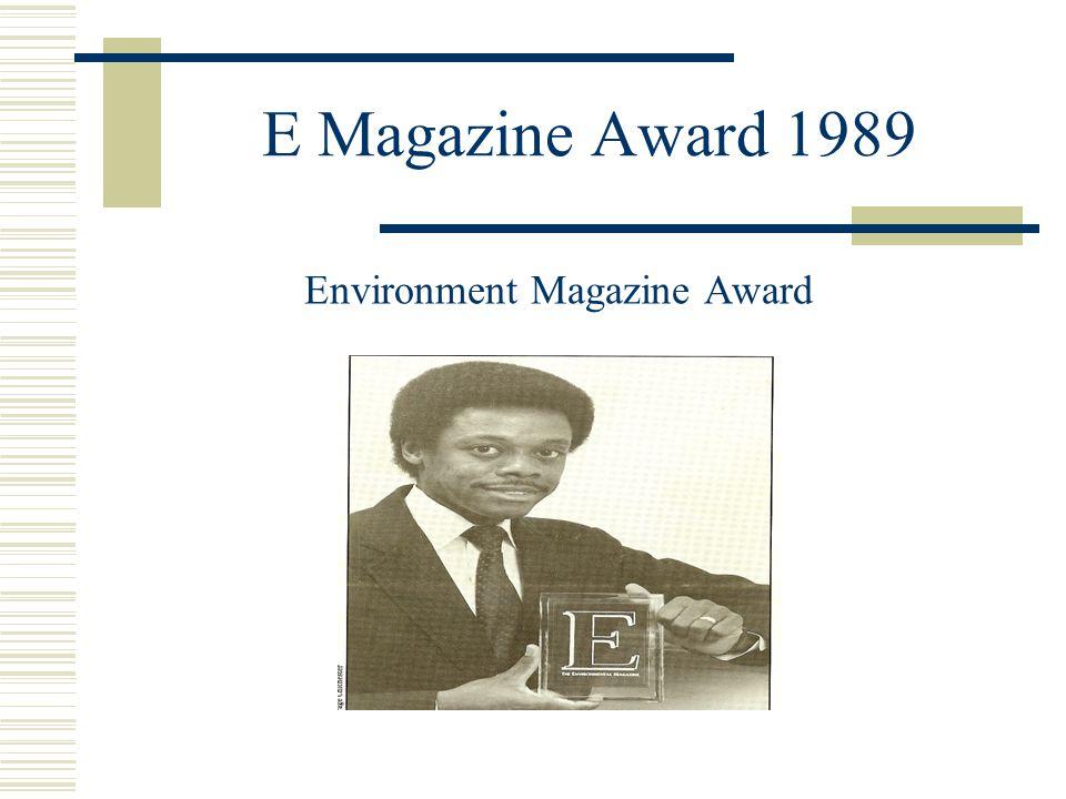 E Magazine Award 1989 Environment Magazine Award
