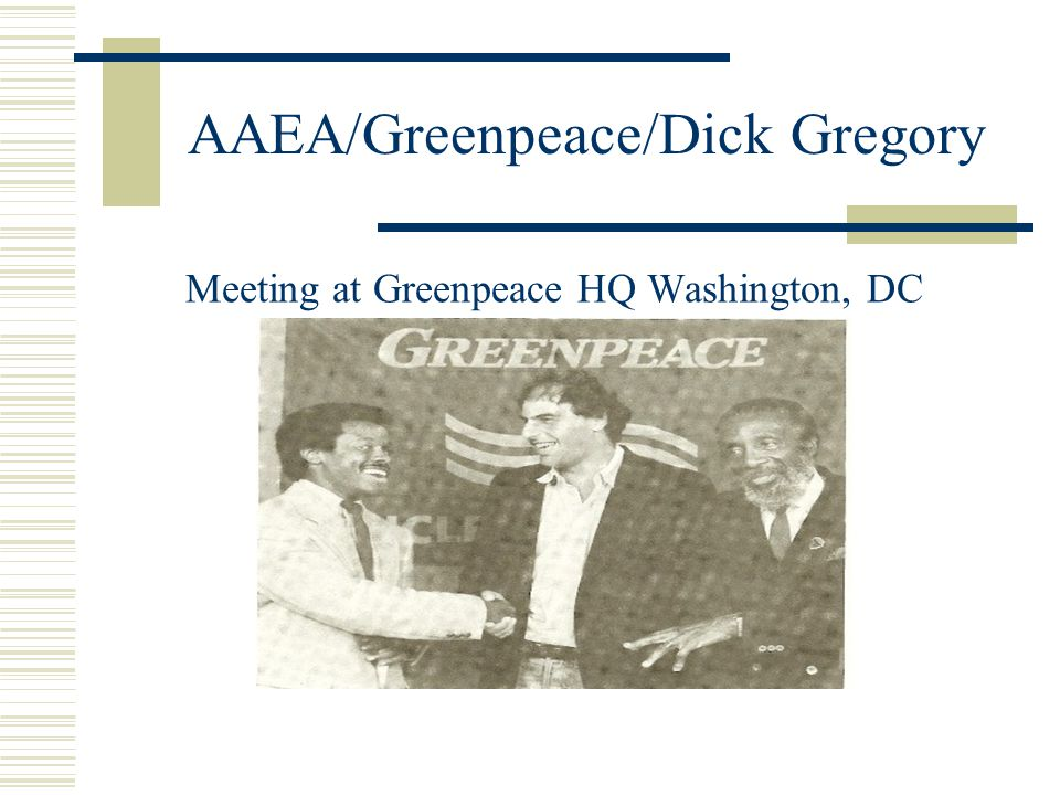 AAEA/Greenpeace/Dick Gregory Meeting at Greenpeace HQ Washington, DC