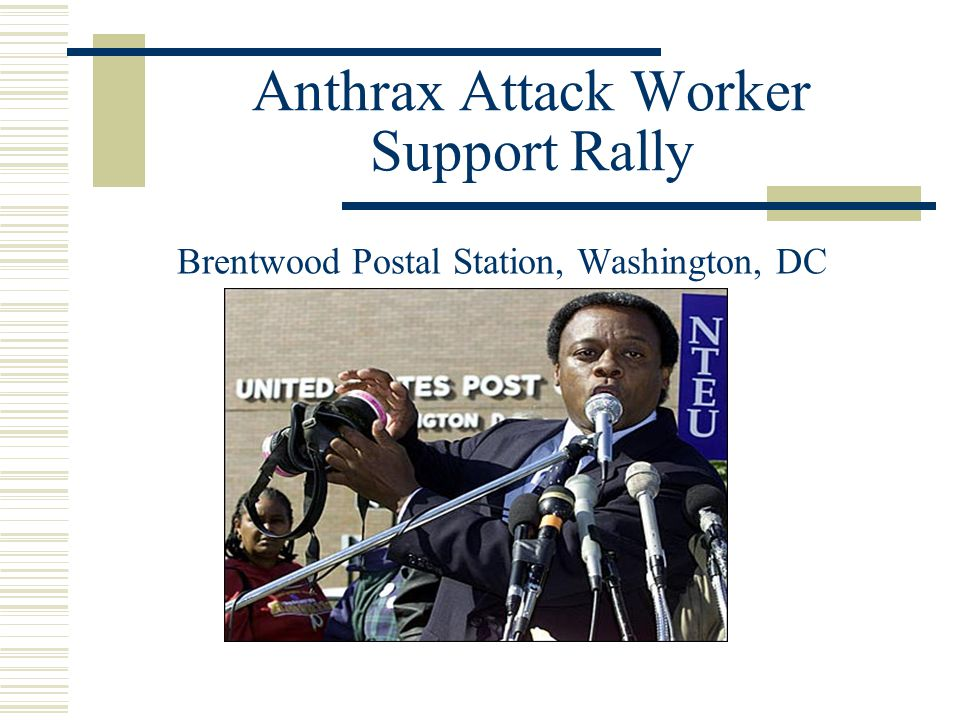 Anthrax Attack Worker Support Rally Brentwood Postal Station, Washington, DC