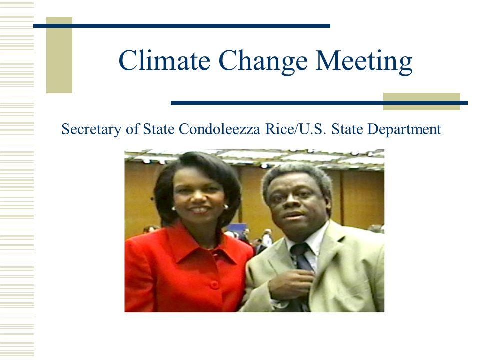 Climate Change Meeting Secretary of State Condoleezza Rice/U.S. State Department