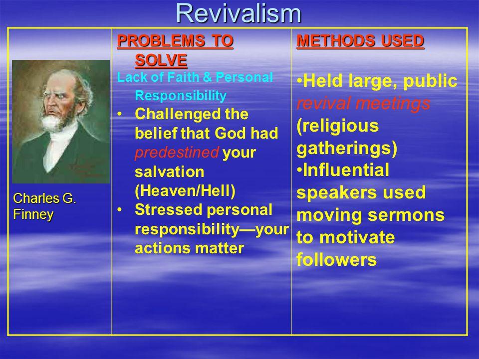 Revivalism Charles G.