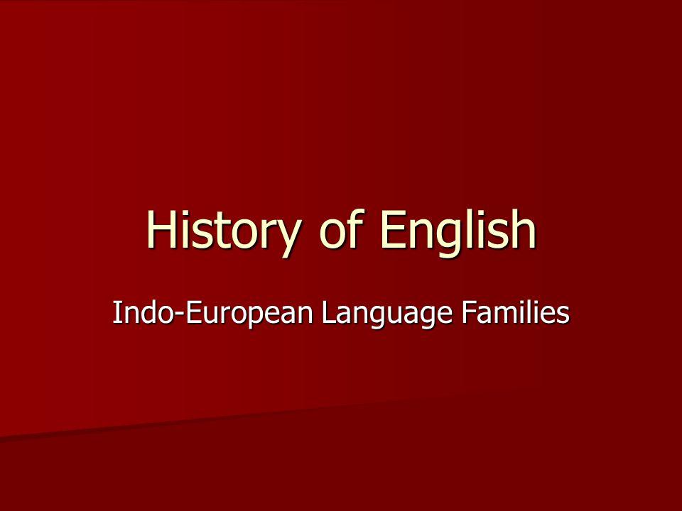 History of English Indo-European Language Families