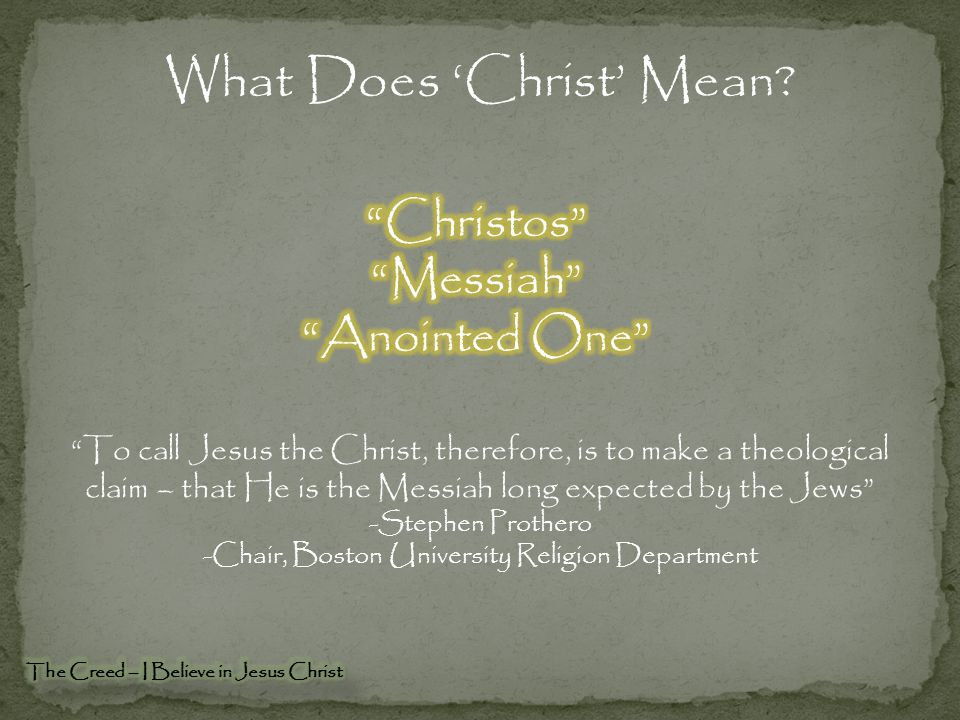 What Does 'Christ' Mean.