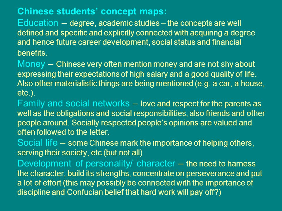 Chinese students' concept maps: Education – degree, academic studies – the concepts are well defined and specific and explicitly connected with acquir
