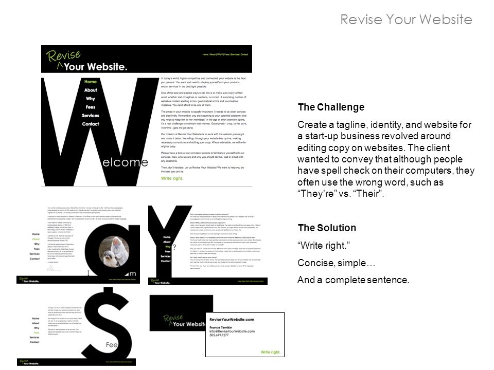 The Challenge Create a tagline, identity, and website for a start-up business revolved around editing copy on websites.