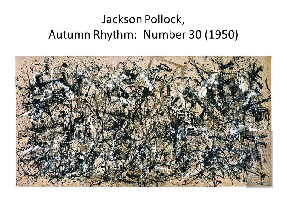 Jackson Pollock, Autumn Rhythm: Number 30 (1950)