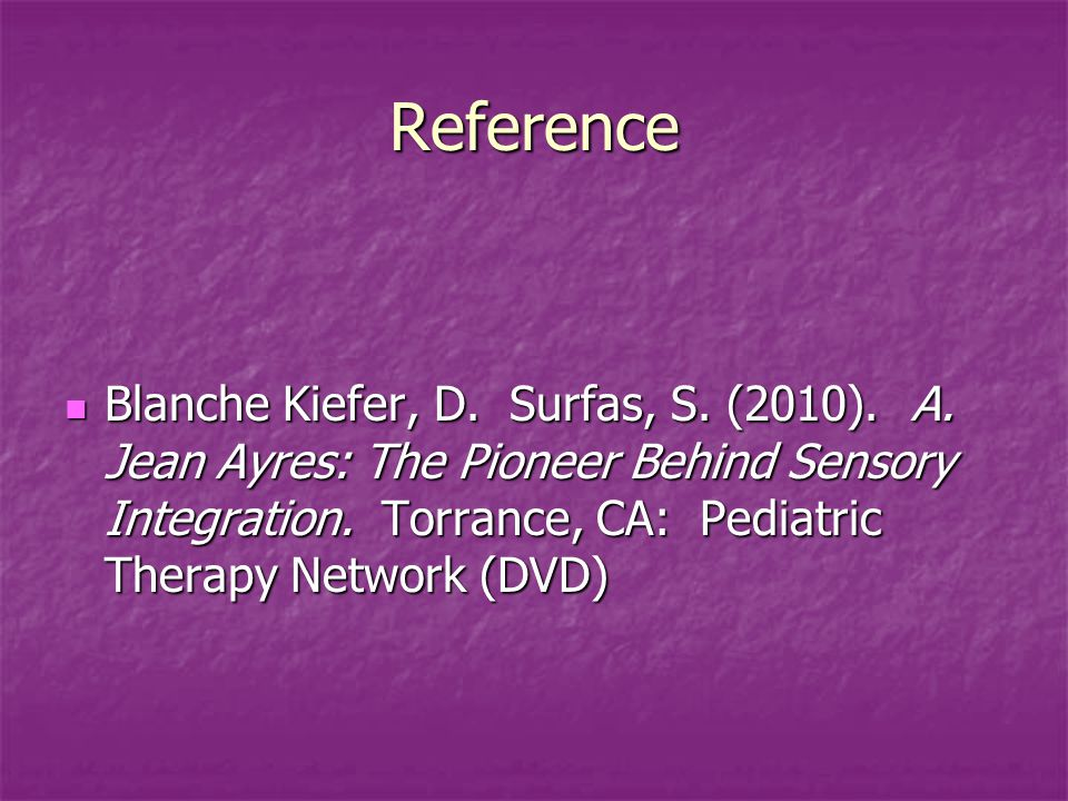 Reference Blanche Kiefer, D.Surfas, S. (2010). A.