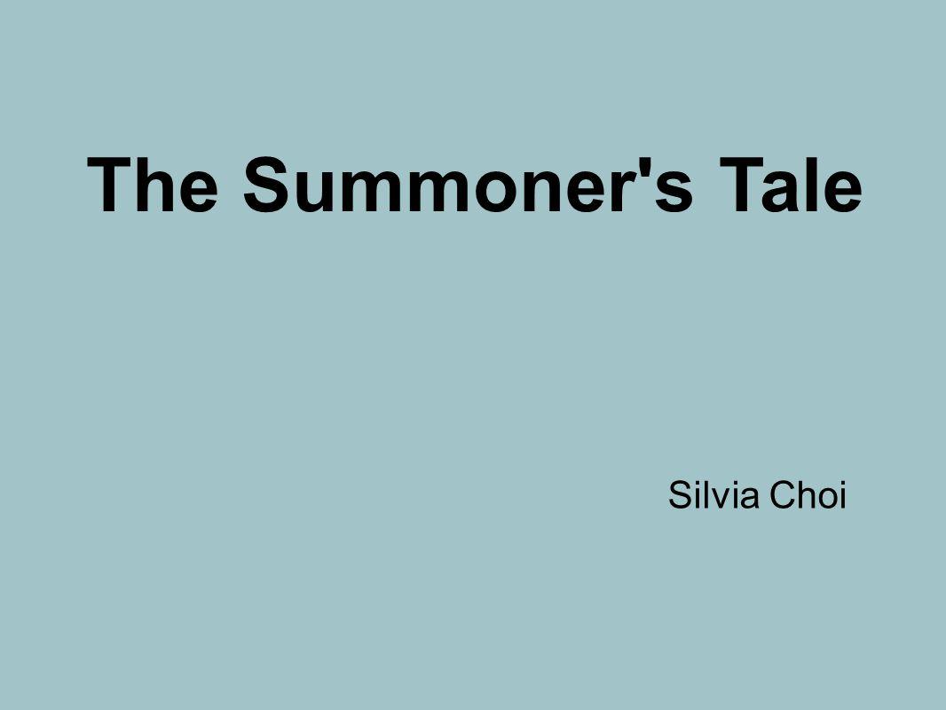 Silvia Choi The Summoner's Tale