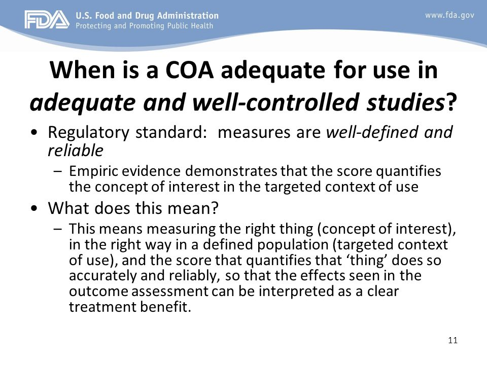 When is a COA adequate for use in adequate and well-controlled studies.