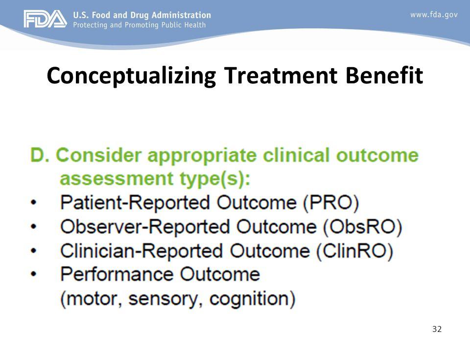 Conceptualizing Treatment Benefit 32