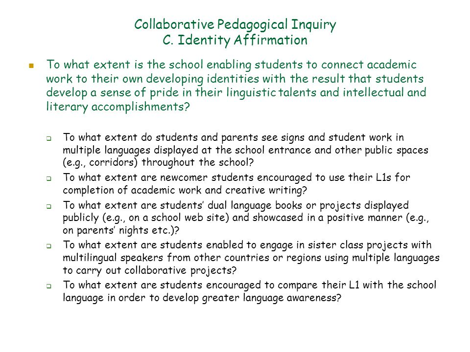 Collaborative Pedagogical Inquiry C.