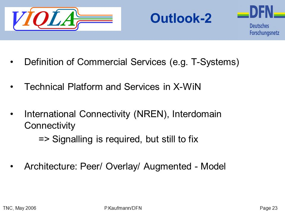 Page 23TNC, May 2006 P.Kaufmann/DFN Outlook-2 Definition of Commercial Services (e.g.
