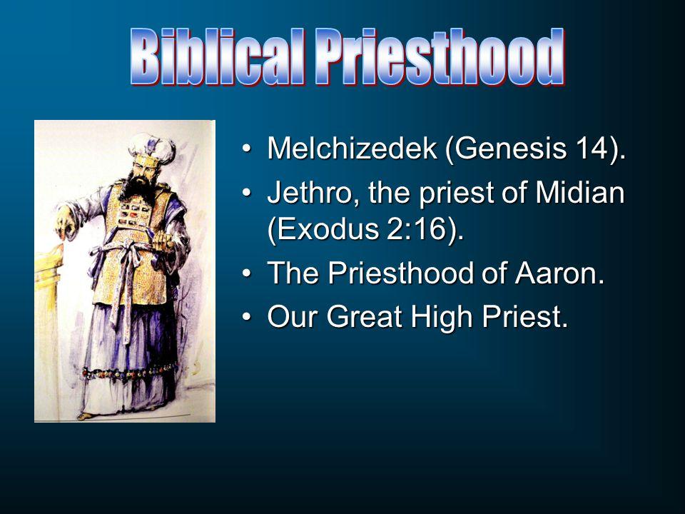 Melchizedek (Genesis 14).Melchizedek (Genesis 14).