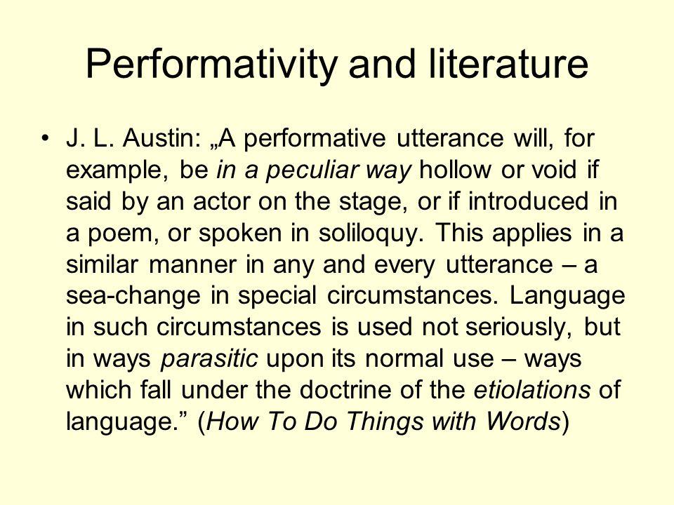 Performativity and literature J. L.