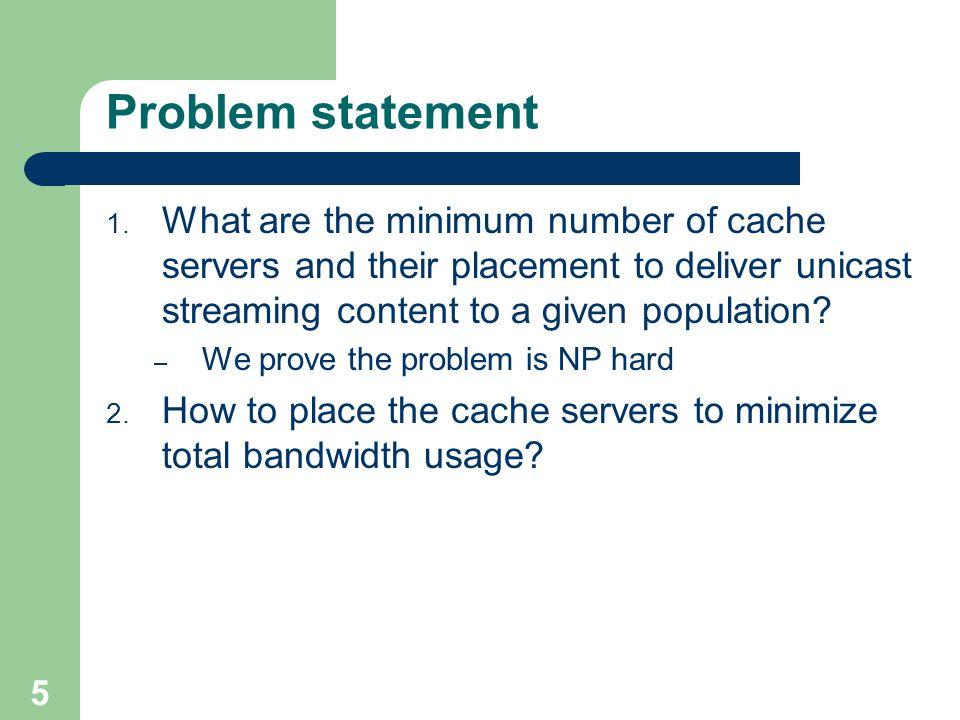 5 Problem statement 1.