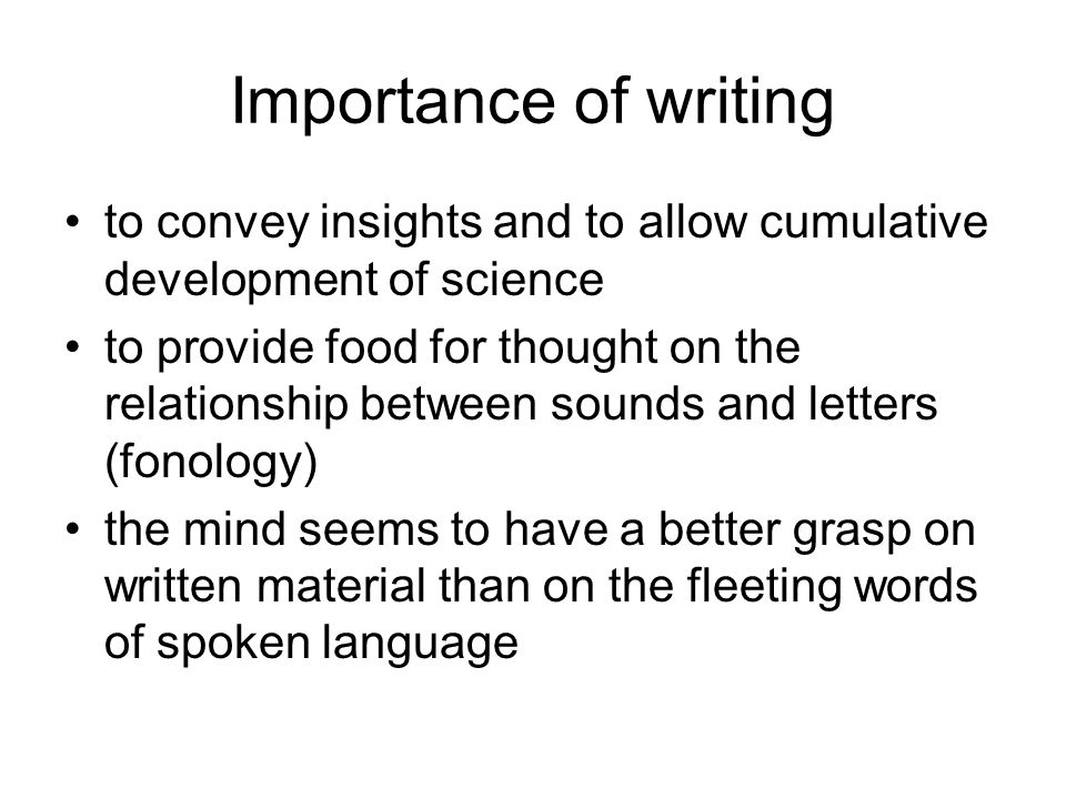 Primacy of Letters over Sounds Until well into the 19th century, linguists spoke mainly about letters, not sounds