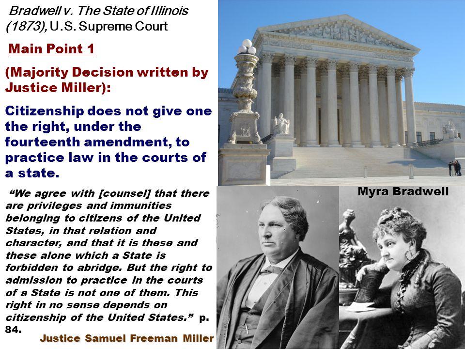 Myra Bradwell Bradwell v.The State of Illinois (1873), U.S.