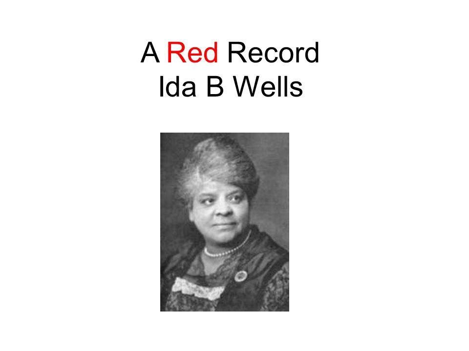 A Red Record Ida B Wells