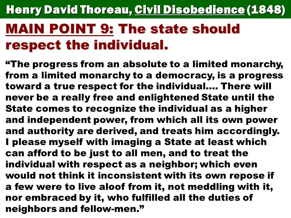 MAIN POINT 9: The state should respect the individual.