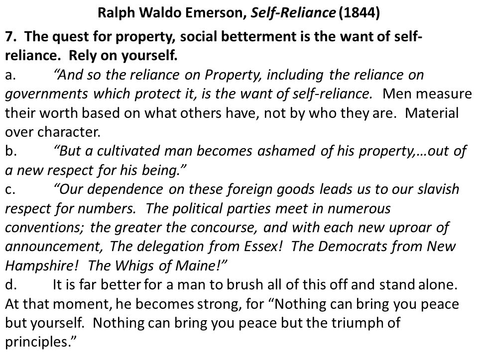 Ralph Waldo Emerson, Self-Reliance (1844) 7.