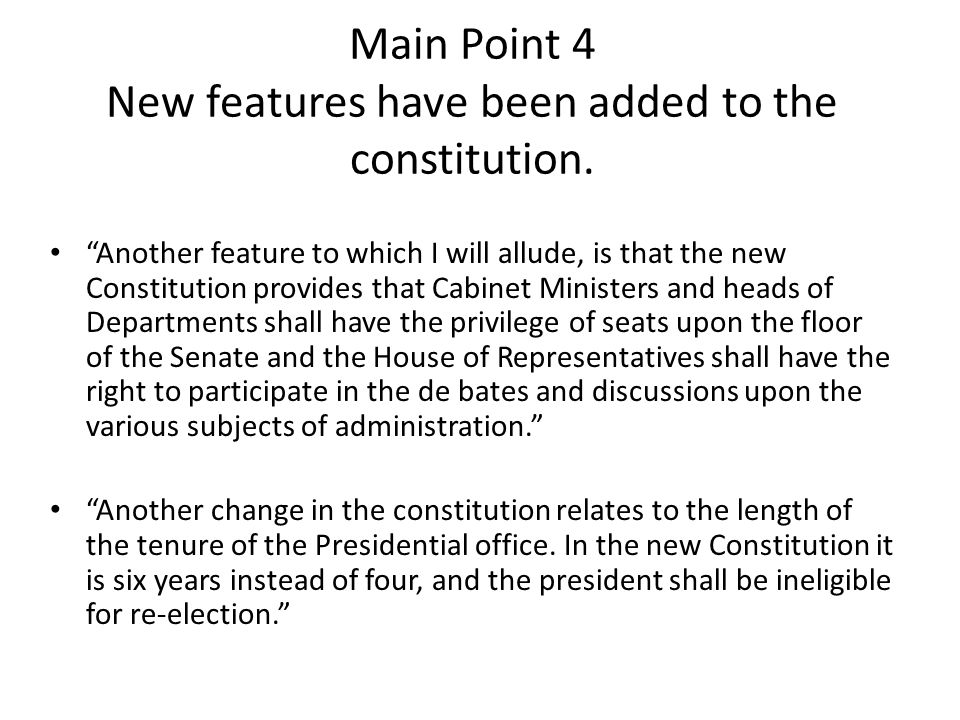 Main Point 4 New features have been added to the constitution.