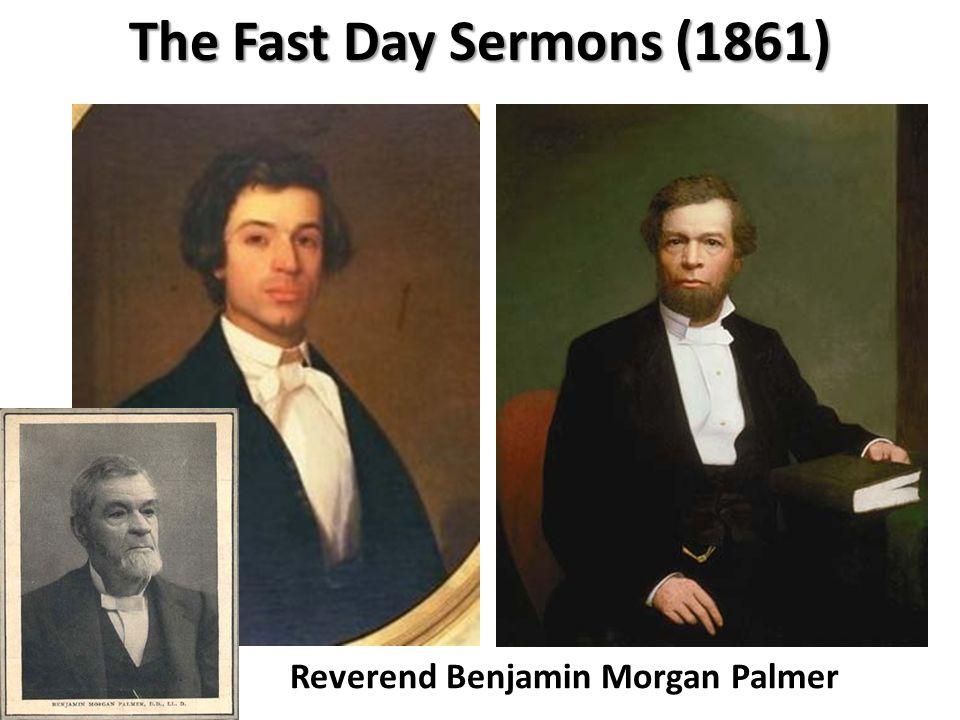 Reverend Benjamin Morgan Palmer The Fast Day Sermons (1861)