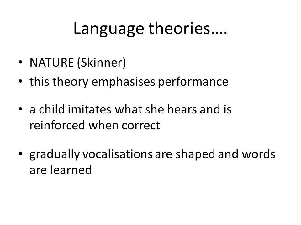 Language theories….