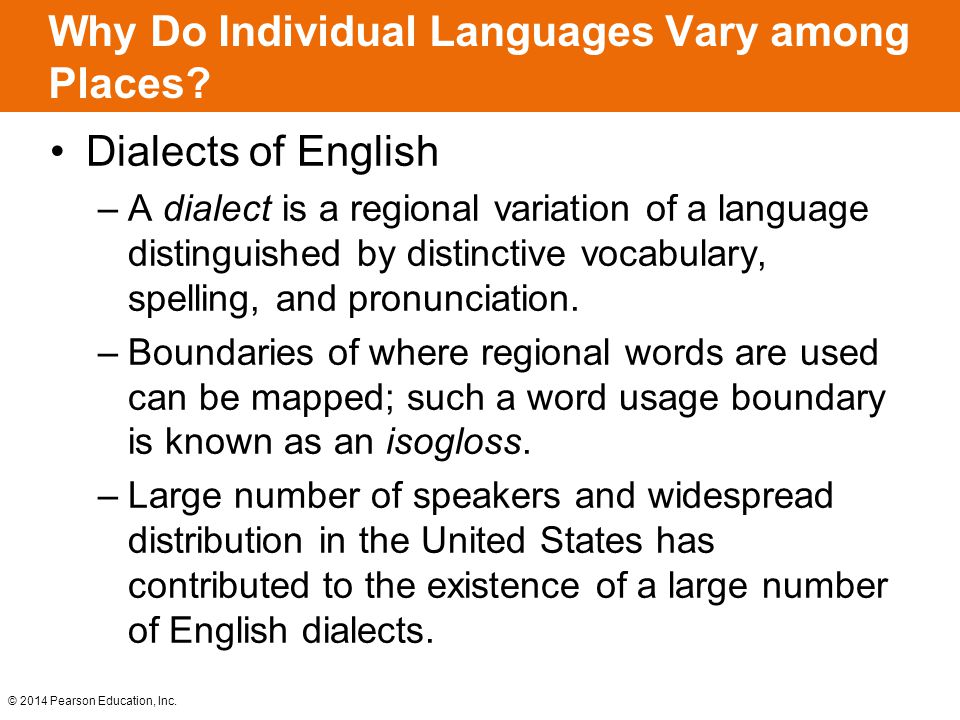 Why Do Individual Languages Vary among Places.