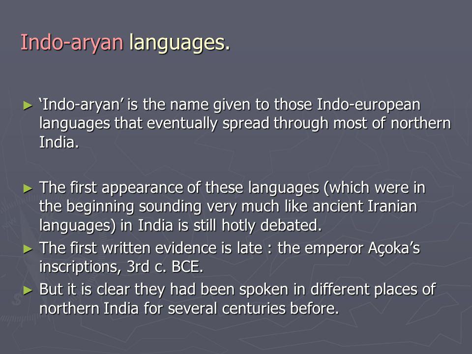 Indo-aryan languages.