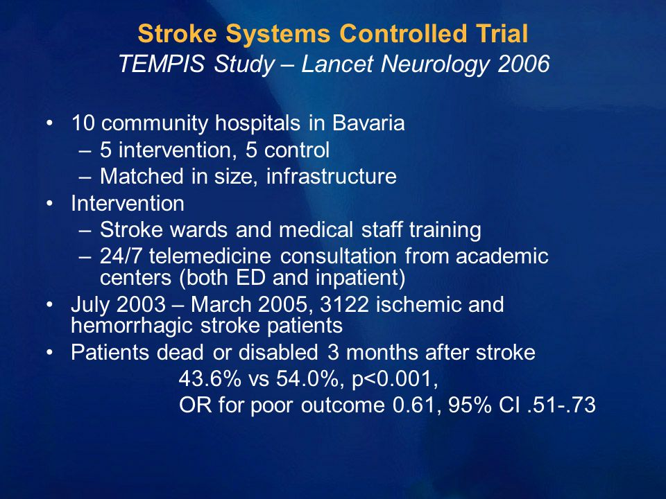 10 community hospitals in Bavaria –5 intervention, 5 control –Matched in size, infrastructure Intervention –Stroke wards and medical staff training –2
