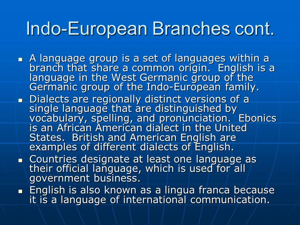 Indo-European Branches cont.