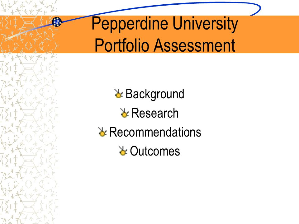 Pepperdine University Portfolio Assessment Background Research Recommendations Outcomes