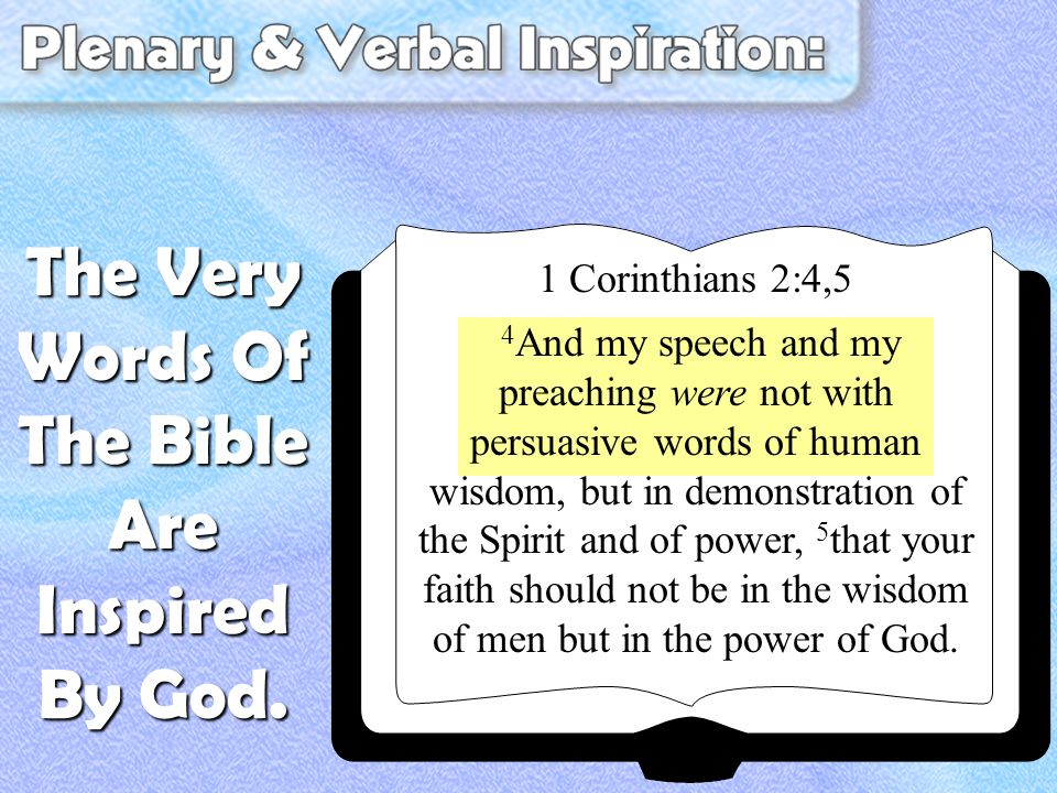 1 Corinthians 2:4,5 4 And my speech and my preaching were not with persuasive words of human wisdom, but in demonstration of the Spirit and of power,