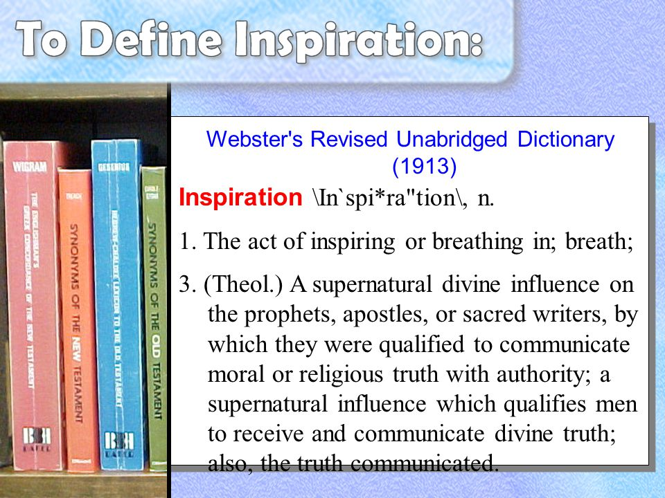 Webster's Revised Unabridged Dictionary (1913) Inspiration \In`spi*ra