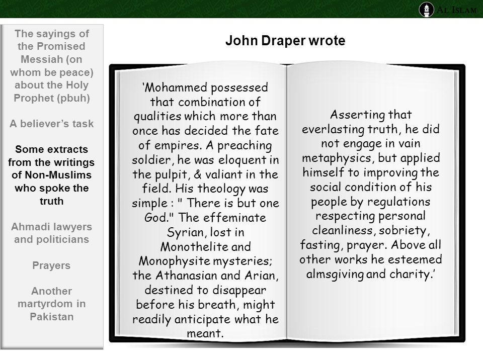 John Draper wrote 'Mohammed possessed that combination of qualities which more than once has decided the fate of empires.