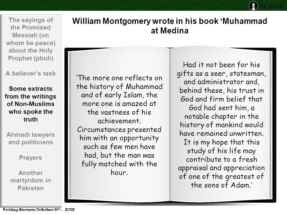 'The more one reflects on the history of Muhammad and of early Islam, the more one is amazed at the vastness of his achievement.