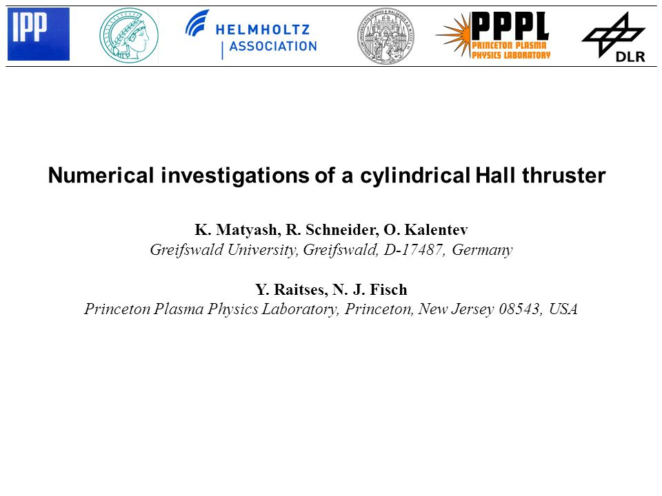 Numerical investigations of a cylindrical Hall thruster K. Matyash, R. Schneider, O. Kalentev Greifswald University, Greifswald, D-17487, Germany Y. R
