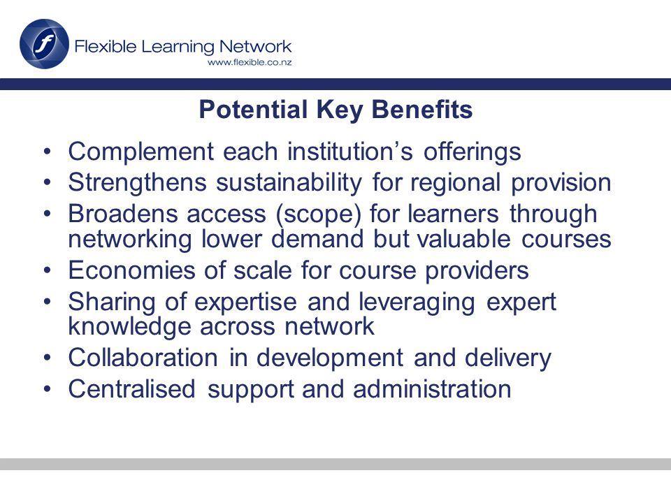 eLearning Network configuration possibilities Network hub (and spoke) for centrally hosted & administered courses Institution-to-Institution pairing Fully distributed (i.e.