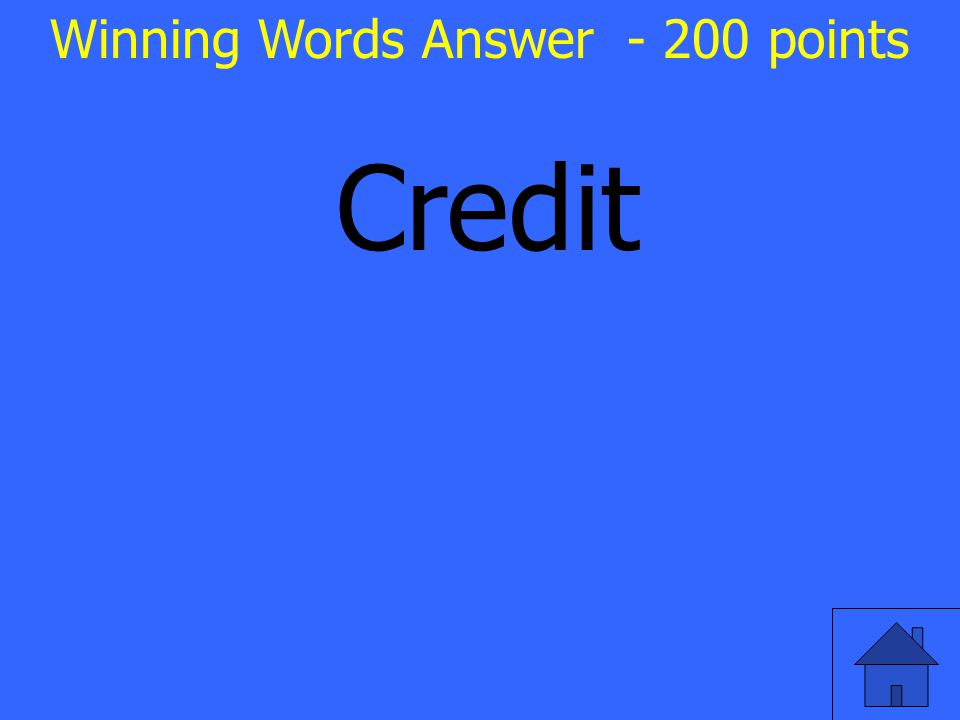 Credit Winning Words Answer - 200 points