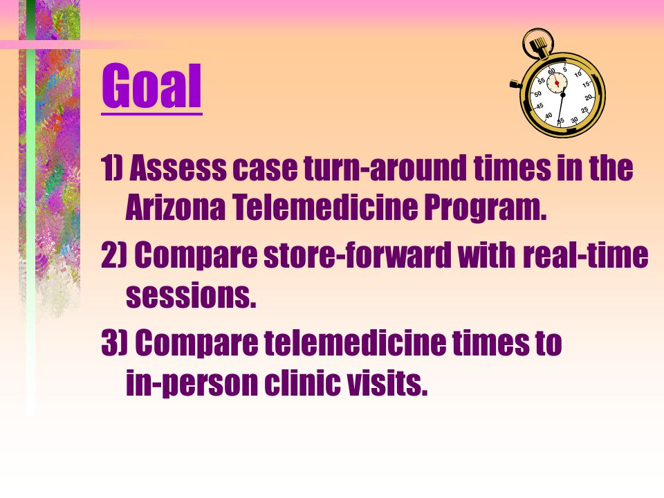 Goal 1) Assess case turn-around times in the Arizona Telemedicine Program.