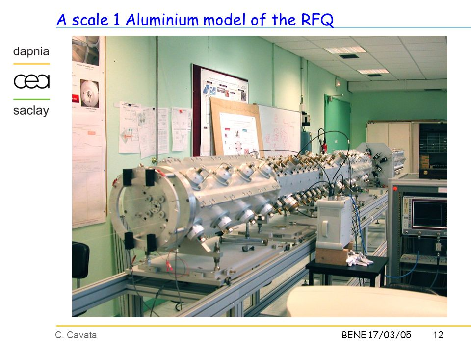 12C. CavataBENE 17/03/05 A scale 1 Aluminium model of the RFQ