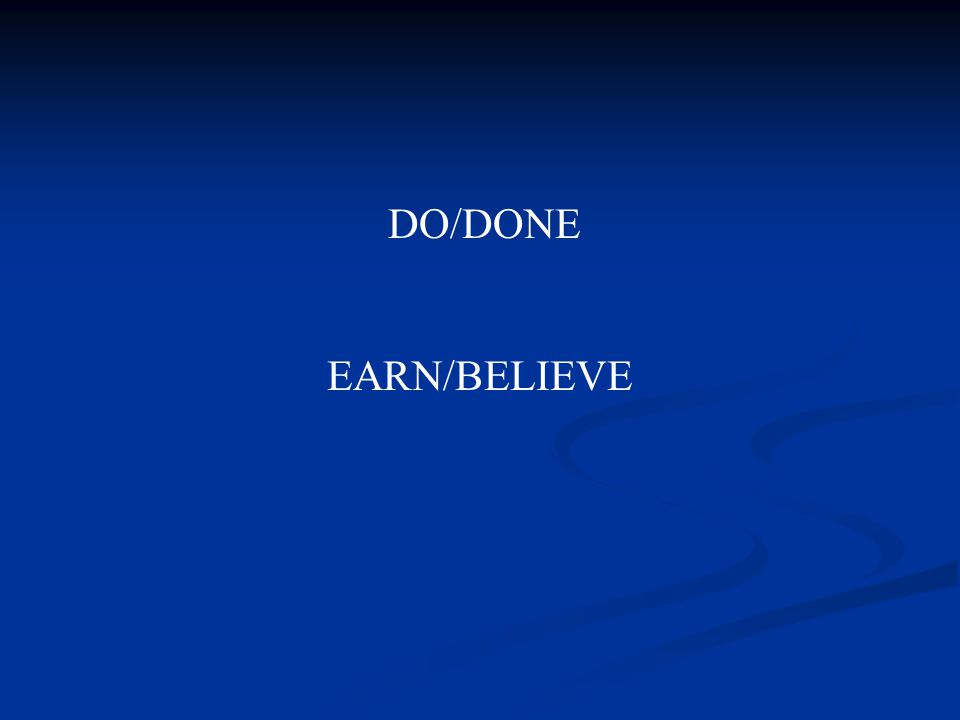 EARN/BELIEVE