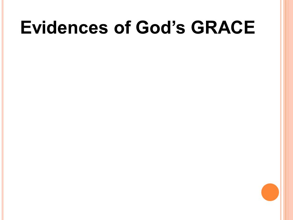 Evidences of God's GRACE