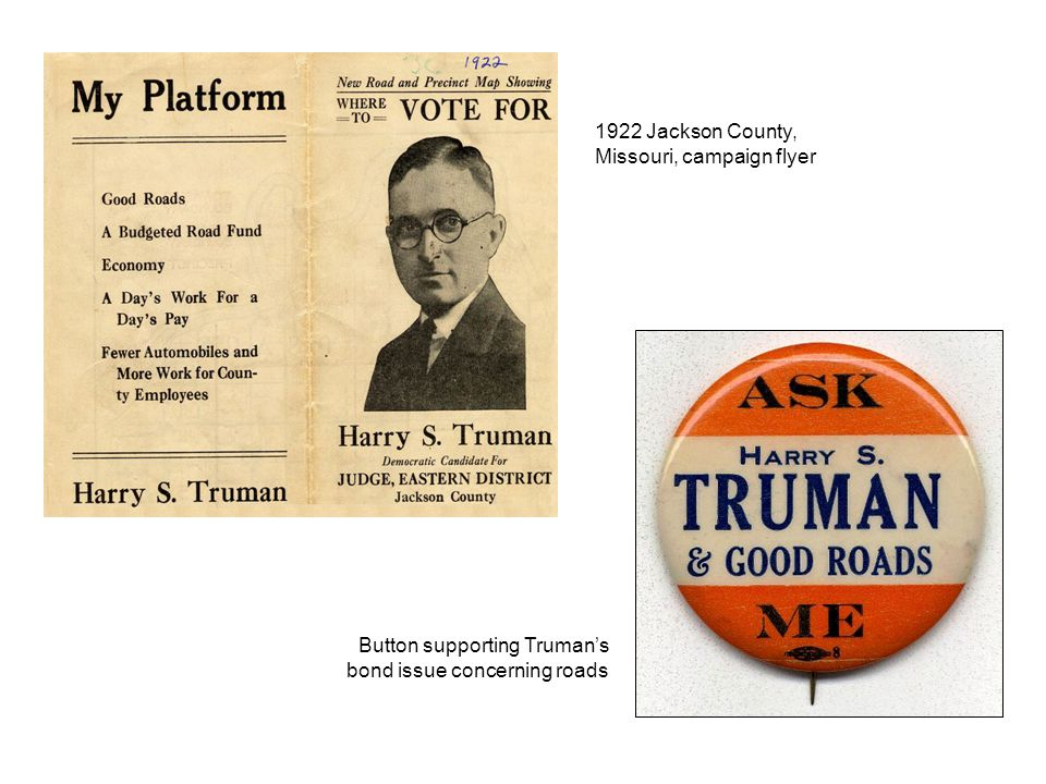 1922 Jackson County, Missouri, campaign flyer Button supporting Truman's bond issue concerning roads