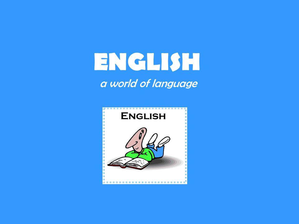 ENGLISH a world of language
