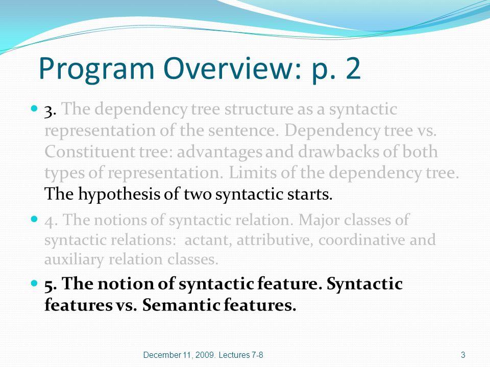 Program Overview: p.3 6. Actants and valencies. Active, passive and distant valencies.