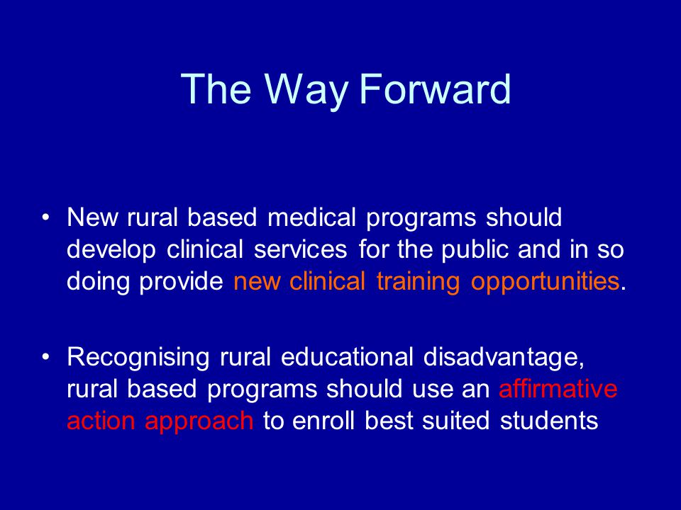New rural based medical programs should develop clinical services for the public and in so doing provide new clinical training opportunities.
