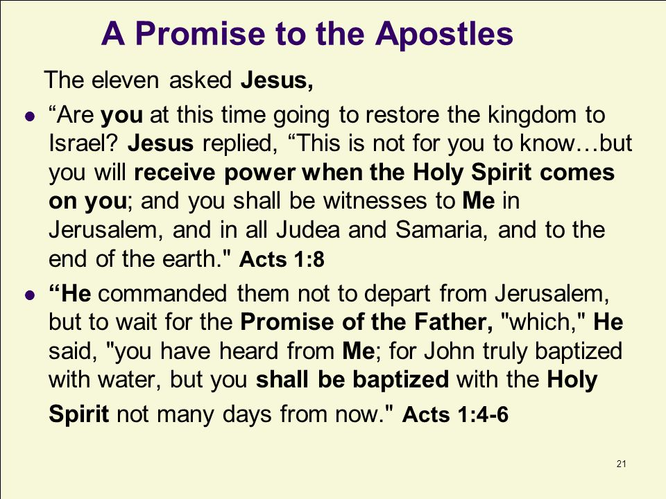 22 Great Day of Pentecost.About 120 men and women including the apostles were in Jerusalem.